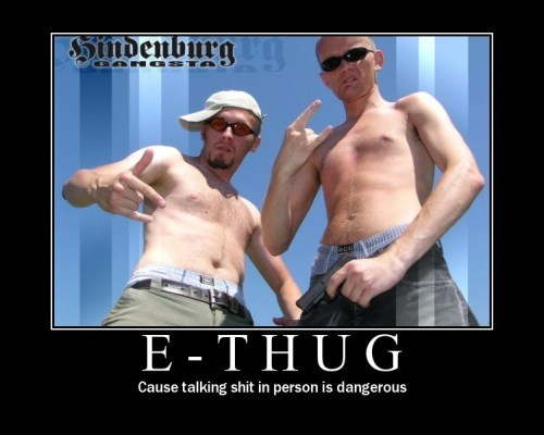 E-Thug - Cause talking shit in person is dangerous