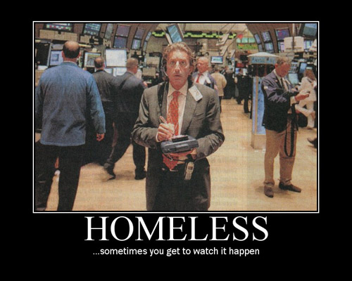 Homeless - Sometimes you get to watch it happen