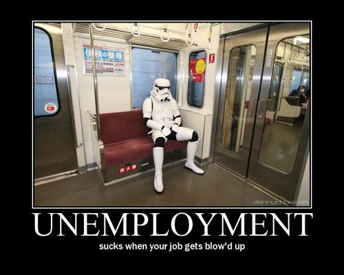 Unemployment – Sucks when your job gets blow'd up | 4chan