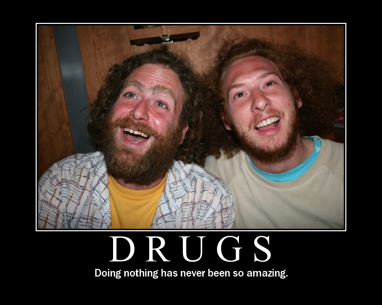 drugs_ _doing_nothing_has_never_been_so_amazing drugs doing nothing has never been so amazing 4chan lover